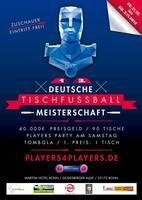 13. Deutsche Meisterschaft im Tischfussball - Players4Players lädt ein