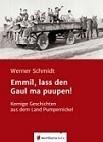 """Buchveröffentlichung: """"Emmil, lass den Gaul ma puupen!"""""""