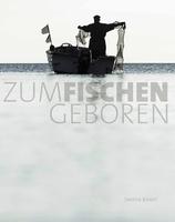 """""""Zum Fischen geboren"""" - Buchvorstellung in Bergen auf Rügen"""