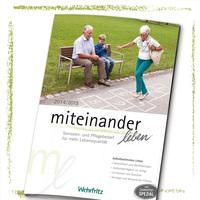 Senioren- und Pflegebedarf für mehr Lebensqualität – der neue Wehrfritz - Katalog