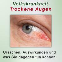Trockene Augen - Ursachen und Möglichkeiten zur Linderung