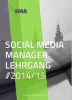 NEUE BERUFE BRAUCHEN NEUE WEGE - der Social Media Manager Lehrgang 2015