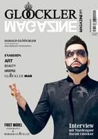 """""""A GLÖÖCKLER Magazine is born!"""" - Das erste Lifestyle-Magazin von und um HARALD GLÖÖCKLER wird in der """"GLÖÖCKLER Galerie"""" aus der Taufe gehoben"""