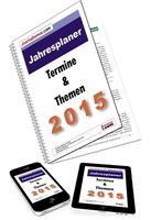Terminvorschau 2015 - Für Redakteure und Pressesprecher