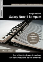 Galaxy Note 4 kompakt - das geballte Know-how zum Top-Smartlet