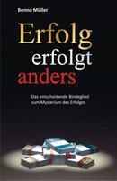 """Autor Benno Müller stellt sein Buch """"Erfolg erfolgt anders""""  vor"""