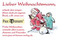 Der Pax et Bonum-Verlag wünscht ein besinnliches Weihnachtsfest 2014
