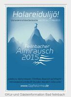 Feilnbacher Almrausch 2015 lockt in die Berge