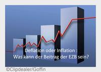 Inflation oder Deflation: Was kann der Beitrag der EZB sein?