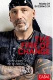 Buchankündigung: The Fire of Change - für ein besseres Leben ist es nie zu spät.