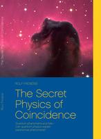 Can modern quantum physics explain paranormal phenomena?