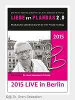 Das Neuro-Kabarett Berlin präsentiert: Liebe ist planbar 2.0