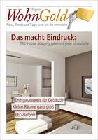 Corporate Publishing für Immobilienprofis: Neues Magazin WohnGold unterstützt Marketing von Immobilienmaklern