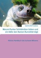 Schnepfendreck und Jungfernsteuer - das kurioseste Wissen als Handbuch