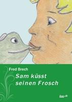 Sam küsst seinen Frosch