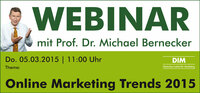 Webinar: Online Marketing Trends 2015 mit Prof. Dr. Michael Bernecker
