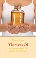 Neuauflage: Theresias Öl von Jürgen Fliege