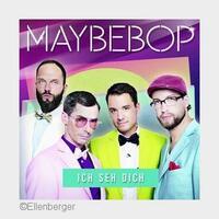 """Ellenberger präsentiert: MAYBEBOP mit der neuen Single """"Ich seh dich"""""""