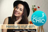 Fashionevent Let´s get Chic - Hamburg stylt sich - ist komplett ausgebucht