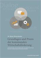 Praxisnah und lesenswert: Buch für Wirtschaftsförderer und Mandatsträger