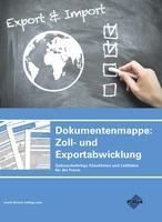 showimage Praktische Arbeitshilfen für die Zoll- und Exportabwicklung in einer Mappe zusammengefasst