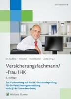 Neuerscheinung - Versicherungsfachmann/-frau IHK in der 6. Auflage