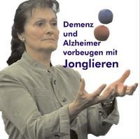 Jonglieren-Lernen beugt Demenz und Alzheimer-Erkrankungen vor