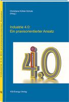Buchtipp: Industrie 4.0: Ein praxisorientierter Ansatz