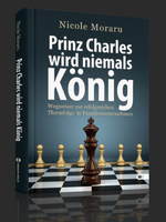 Prinz Charles wird niemals König – Nicole Moraru