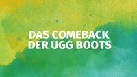 Das Comeback der UGG Boots
