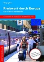 Preiswert durch Europa - am besten per Interrailticket