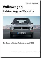 Die Geschichte der Automarke Volkswagen ab sofort im Buchhandel erhältlich