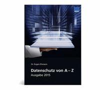 """NEU: Das Lexikon """"Datenschutz von A-Z"""" von WEKA MEDIA"""