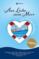 """""""Aus Liebe zum Meer- eine maritime Anthologie"""" erscheint im Verlag 3.0"""
