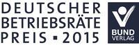Deutscher Betriebsräte-Preis 2015  - nominiert für Gold