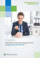 Von A - Z zur betrieblichen Altersversorgung - mit dem neuen Lexikon von Wolters Kluwer