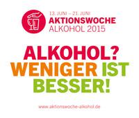 """Aktionswoche: """"Alkohol? Weniger ist besser!"""""""