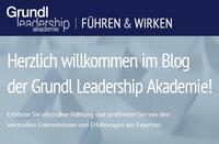 Die Grundl Leadership Akademie startet mit neuem Führungsblog