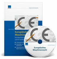 """Fachbuch """"Europäisches Maschinenrecht"""": Die Maschinenrichtlinie 2006/42/EG verstehen und korrekt umsetzen"""