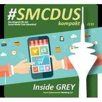 #SMCDUSkompakt 2/15 - Digitales Magazin zum Social Media Club Event Werbung 2.0 bei Grey
