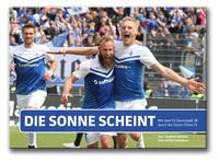 """""""Die Sonne scheint"""" - oder das Fußball-Wunder von Darmstadt"""