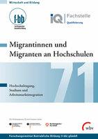 Migrantinnen und Migranten an Hochschulen
