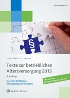 Alle Rechtsgrundlagen im Blick - mit der Neuauflage Texte zur bAV 2015 von Wolters Kluwer