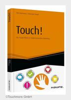 """Ein neues Leitwerk:""""Touch - Der Haptik-Effekt im multisensorischen Marketing"""""""