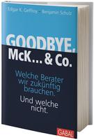 Goodbye, McK... & Co. von E. Geffroy und B. Schulz ab Ende August im Handel
