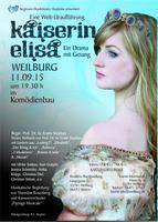 Kaiserin Elisa  neues Musical  Uraufführung Weilburg