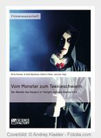 Vampire: Von gefürchteten Blutsaugern zu Superstars