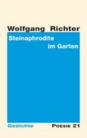 """Neuerscheinung: """"Steinaphrodite im Garten"""" von Wolfgang Richter"""