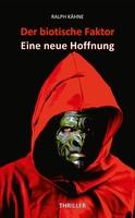 """Der biotische Faktor - Erster """"Darm-Thriller"""" erschienen"""