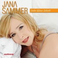 Jana Sammer - Jeder kleine Schritt